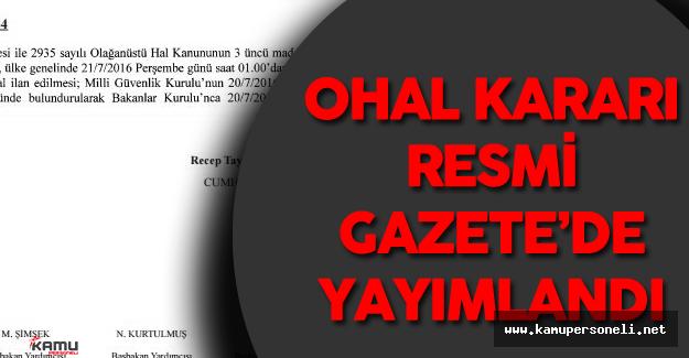 90 Gün Süreyle OHAL Kararı Resmi Gazete'de Yayımlandı