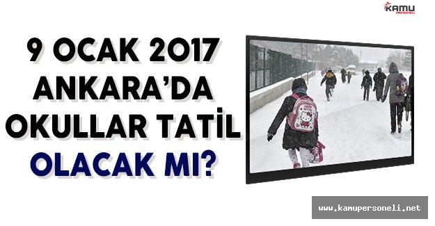 9 Ocak Ankara'da Okullar Tatil Olacak Mı?