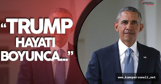 ABD Başkanı Obama'dan Trump'a Sert Sözler !