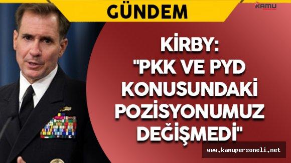 ABD Dışişleri Sözcüsü Kirby'den PYD Açıklaması
