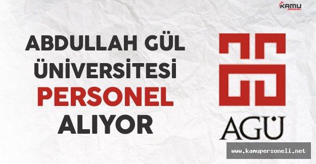 Abdullah Gül Üniversitesi Personel Alıyor