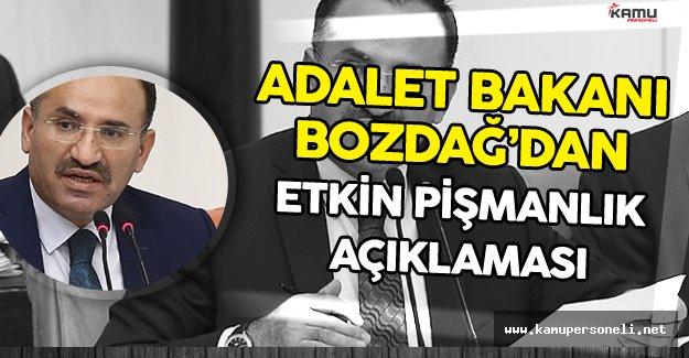 """Adalet Bakanı :"""" Herkesin Etkin Pişmanlık Hükümlerinden Yararlanma İmkanı Var"""""""