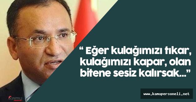 """Adalet Bakanı: """"'Suriye'de yaşananlara bigane kalmamız mümkün değil"""""""