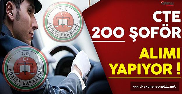 Adalet Bakanlığı CTE En Az Lise Mezunu 200 Şoför Alıyor