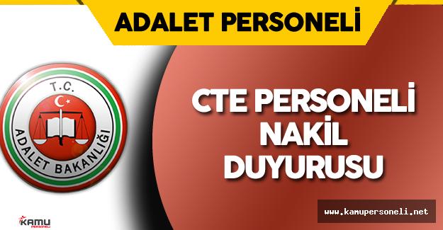 Adalet Bakanlığı CTE  Nakil Duyurusu Yayımlandı