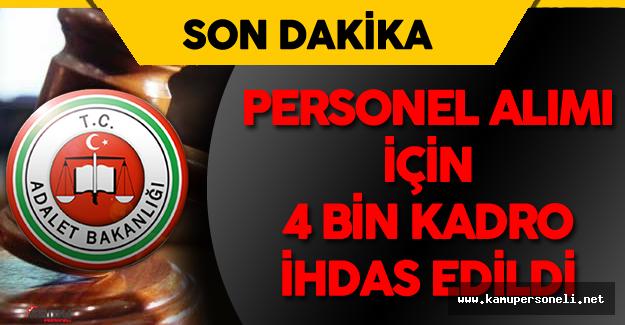 Adalet Bakanlığı'na Personel Alımı için 4 Bin  Kadro İhdas Edildi