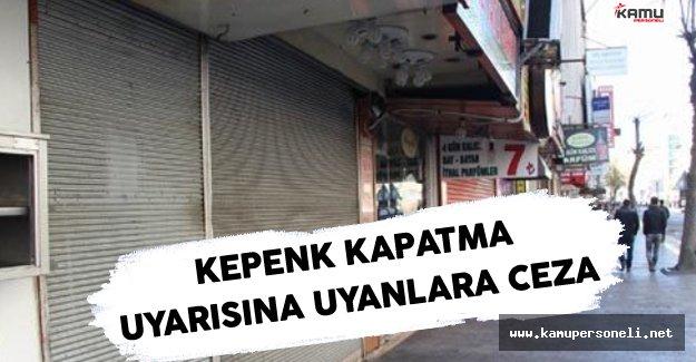 Adana'da Kepenk Kapatan Esnaflara Ceza