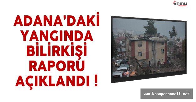 Adana'daki yurt yangınında bilirkişi raporu belli oldu