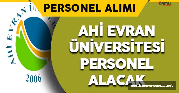 Ahi Evran Üniversitesi Personel Alacak