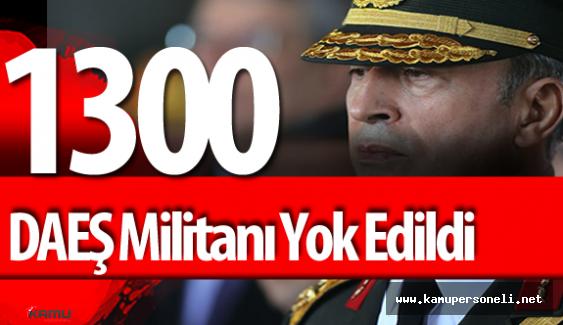 """AKAR : """"1300 DEAŞ Militanı Yok Edildi"""""""