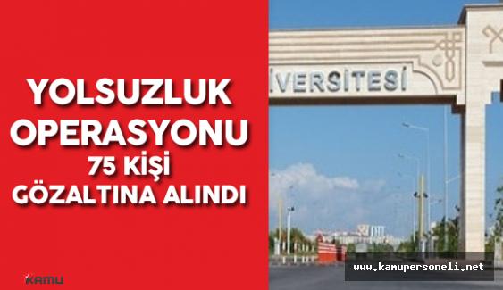 """Akdeniz Üniversitesi Personeline Yönelik """"Yolsuzluk Operasyonu"""""""