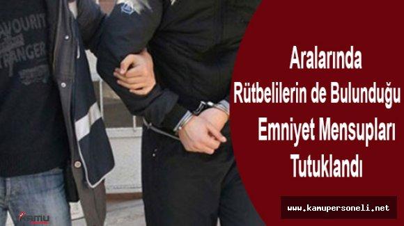 Aksaray'da 11 Emniyet Mensubu Tutuklandı