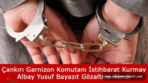 Albay Yusuf Beyazıt Eskişehir'de Gözaltına Alındı