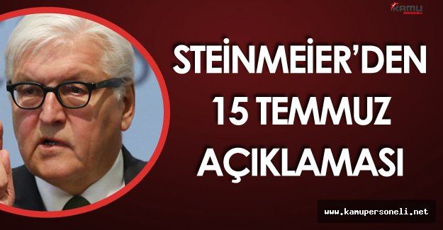 Almanya Dışişleri Bakanı'ndan 15 Temmuz Açıklaması