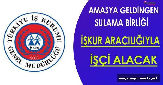 Amasya Göynücek/Geldingen Sulama Birliği İşçi Alacak