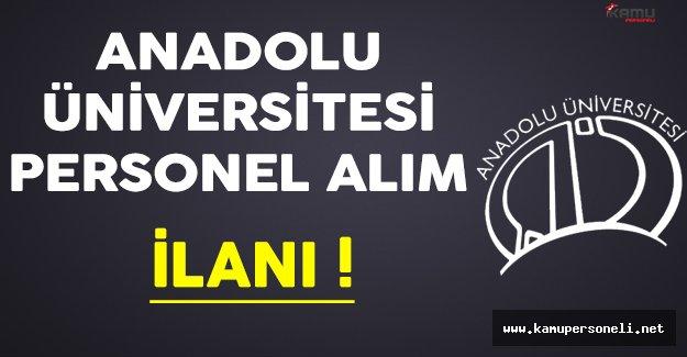 Anadolu Üniversitesi Personel Alıyor !