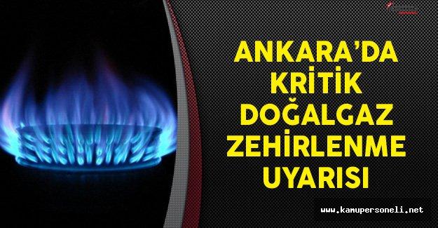 Ankara'da Kritik Doğalgaz Zehirlenme Uyarısı