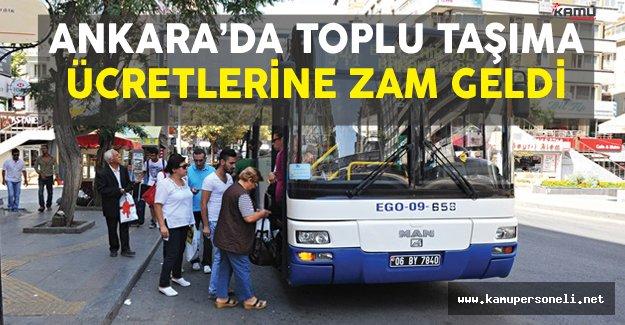 Ankara'da Toplu Taşıma Ücretlerine Zam Geldi