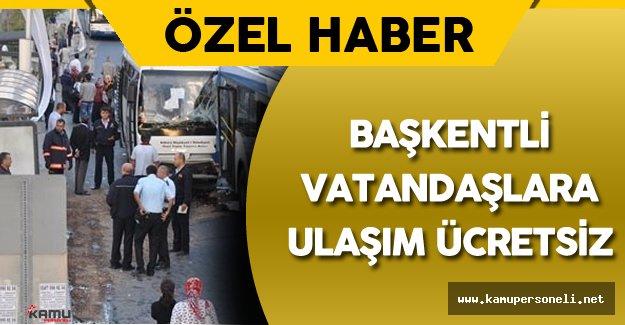 Ankara'da Ulaşım (Metro , Otobüs) Hafta Sonuna Kadar Ücretsiz