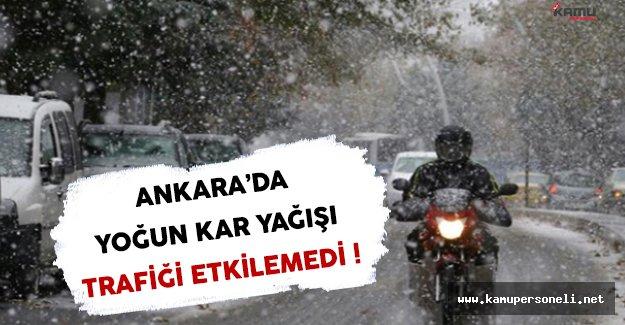 Ankara'da Yoğun Kar Yağışı Trafiği Etkilemedi