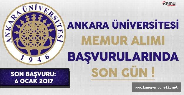 Ankara Üniversitesi Memur Personel Alımı Başvurularında Son Gün !