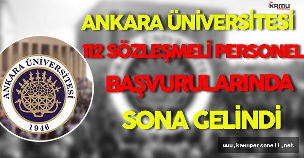 Ankara Üniversitesi'nin Alacağı 112 Sözleşmeli Personel Başvurularında Sona Gelindi !