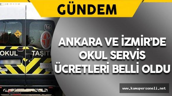 Ankara ve İzmir'de Zamlı Okul Servis Ücretleri Belli Oldu