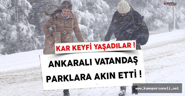 Ankaralı Vatandaşlar Kar Yağışını Sevdi