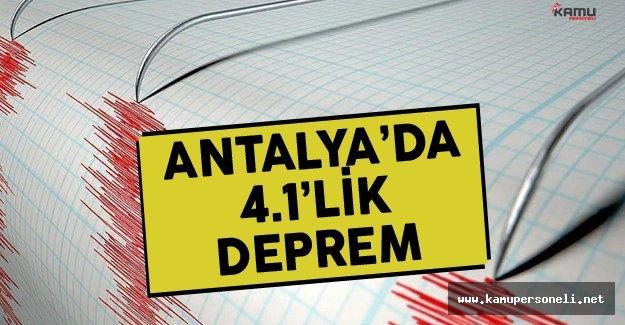 Antalya'da 4.1 Büyüklüğünde Deprem Meydana Geldi