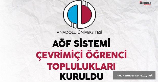 AÖF Sistemi Çevrimiçi Öğrenci Toplulukları Kuruldu