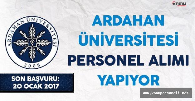 Ardahan Üniversitesi Personel Alımı Yapıyor