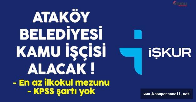 Ataköy Belediyesi işçi alımı başvuruları başladı