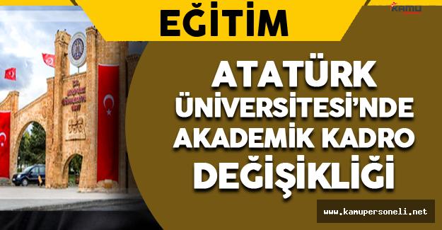Atatürk Üniversitesi Akademik Kadrosu Değişti