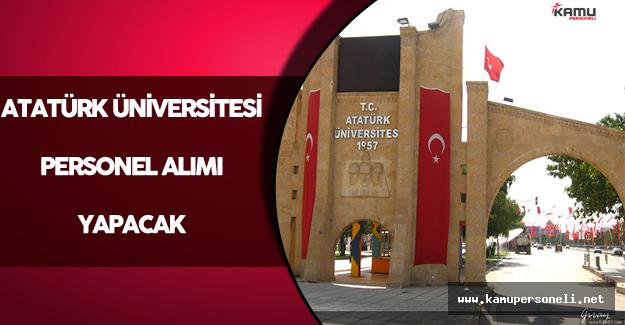 Atatürk Üniversitesi Personel Alım İlanı Verdi