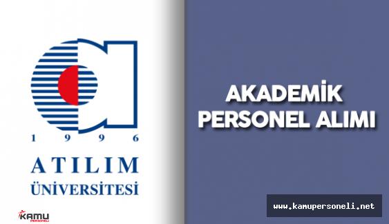 Atılım Üniversitesi Akademik Personel Alımı