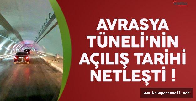 Avrasya Tüneli ne zaman açılacak ? İşte o tarih