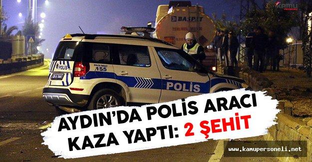 Aydın'da Polis Aracı Kaza Yaptı: 2 Şehit
