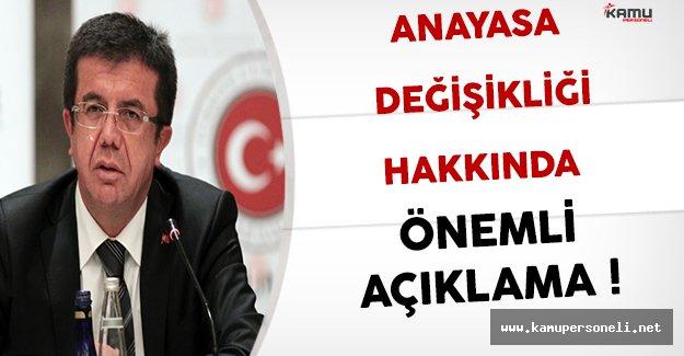 Bakan Zeybekci'den Anayasa Değişikliği Hakkında Önemli Açıklama !