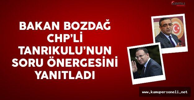 Bakanı Bozdağ CHP'li Tanrıkulu'nun Soru Önergesini Yanıtladı