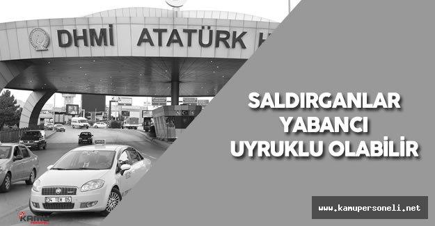 Son Dakika: Atatürk Havalimanı Terör Saldırısı İle İlgili Soruşturma Başladı