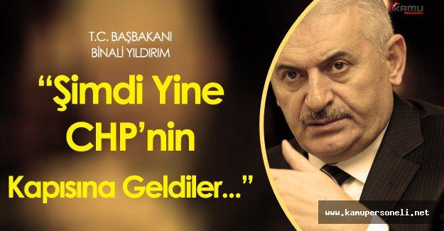 """Başbakan Binali Yıldırım:"""" CHP'yi Tepe Tepe Kullanıyorlar"""""""
