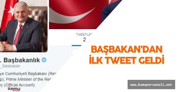Başbakan Binali Yıldırım 'dan ilk Tweet Geldi