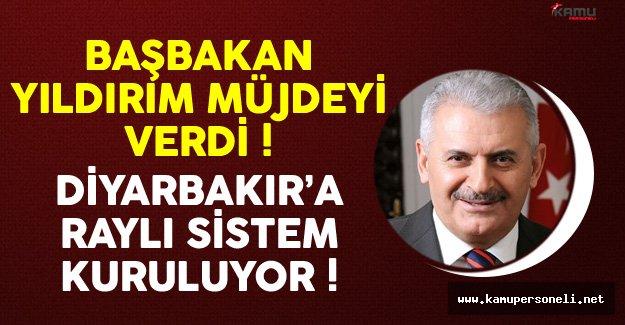 Başbakan Binali Yıldırım Müjdeyi Verdi Diyarbakır'a Raylı Sistem Geliyor
