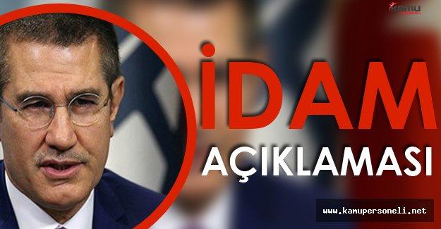 """Başbakan Yardımcısı Canikli :"""" İdam Kararını Vatandaşımız İstiyorsa Buna Göre"""""""