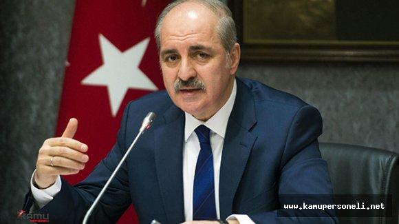 """Başbakan Yardımcısı Numan Kurtulmuş : """"Bu bir işgal teşebbüsüdür"""""""