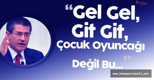 """Başbakan Yardımcısı Nurettin Canikli:"""" Artık Türkiye'yi Geri Çekemezsiniz"""""""