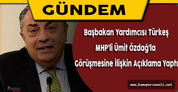 Başbakan Yardımcısı Türkeş'ten MHP'li Özdağ ile Görüşmesine İlişkin Açıkalma