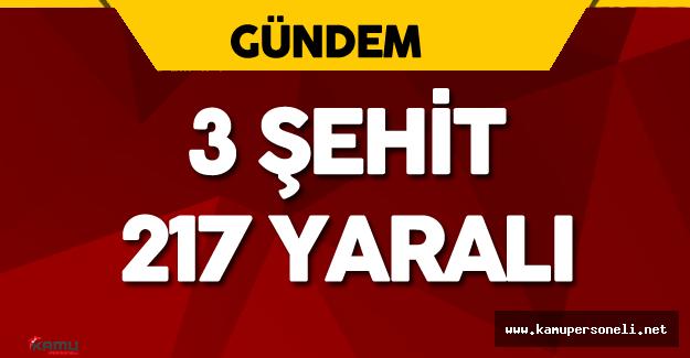 """Başbakan Yıldırım: """" 3 Şehit, 217 Yaralımız Var"""""""