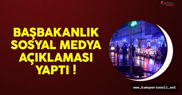 Başbakanlık'tan terör saldırısı sonrası sosyal medya açıklaması