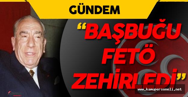 """Başbuğun En Yakın Koruması : """"Alparslan Türkeş'i FETÖ Öldürdü"""""""
